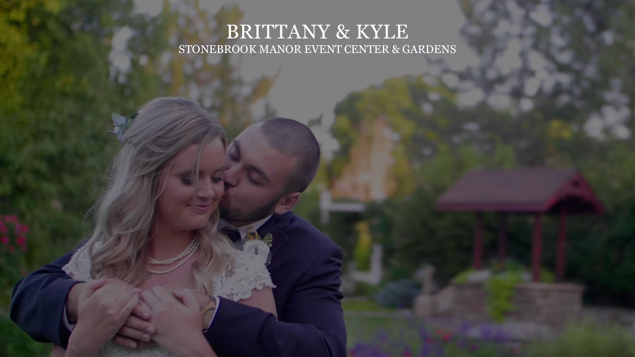 Brittany & Kyle at Stonebrook Manor